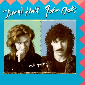 OOH YEAH/ HALL AND OATES