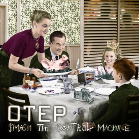 Smash The Control Machine   Otep