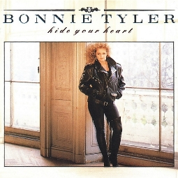 HIDE YOUR HEART/ Bonnie Tyler
