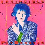INVINCIBLE/ Pat Benatar