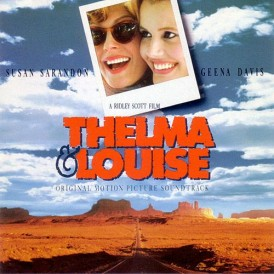 THELMA & LOUISE/ SOUNDTRACK
