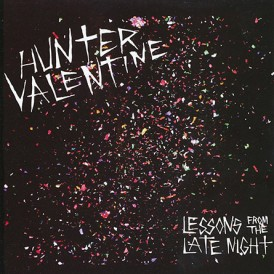 LESSONS FROM THE LATE NIGHT/     HUNTER VALENTINE
